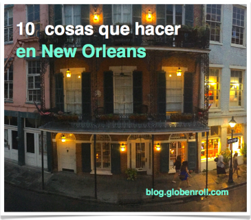 10 cosas que hacer en New Orleans