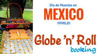 Mexico, dia de muertos, globe n roll booking
