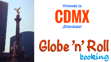 Ciudad de Mexico booking globe n roll
