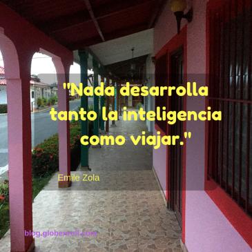 Nada desarrolla tanto la inteligencia como viajar globe n roll