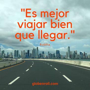 Es mejor viajar bien que llegar Globe n Roll